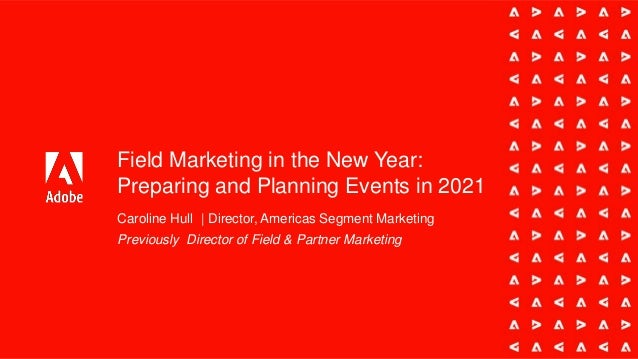 Field Marketing in the New Year: Preparing and Planning Events in 2021
