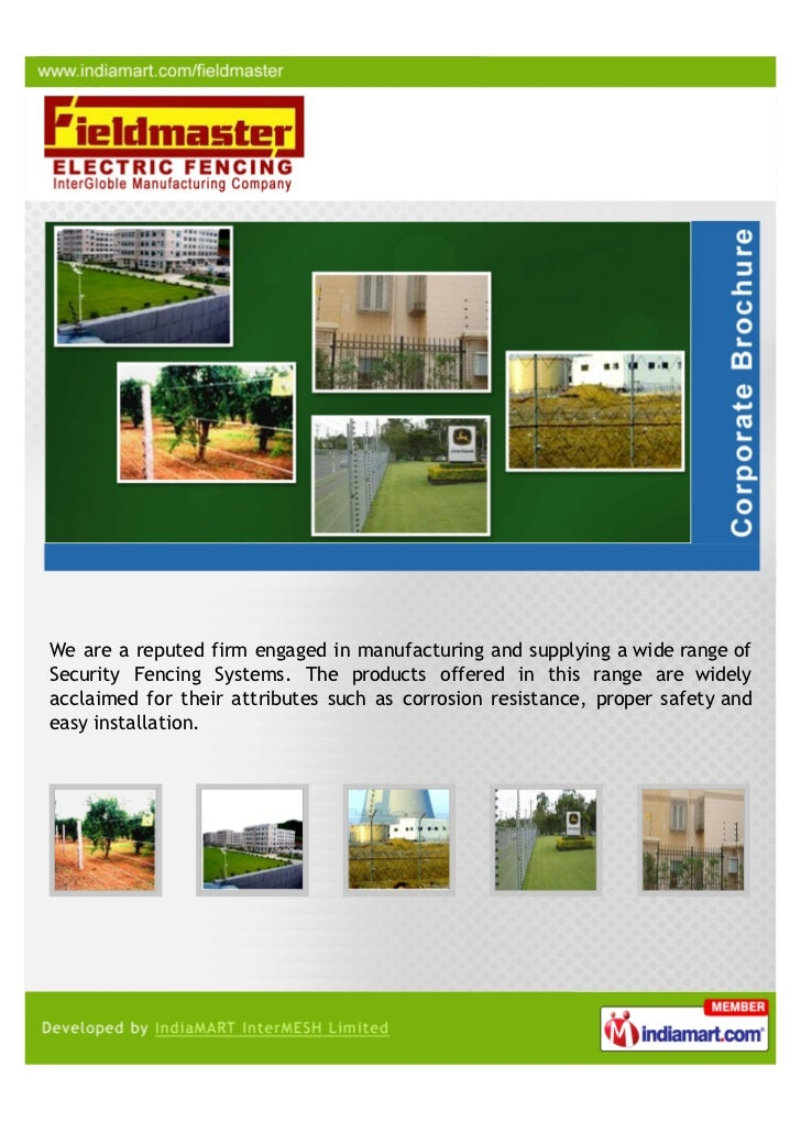 We are a reputed firm engaged in manufacturing and supplying a wide range ofSecurity Fencing Systems. The products offered...
