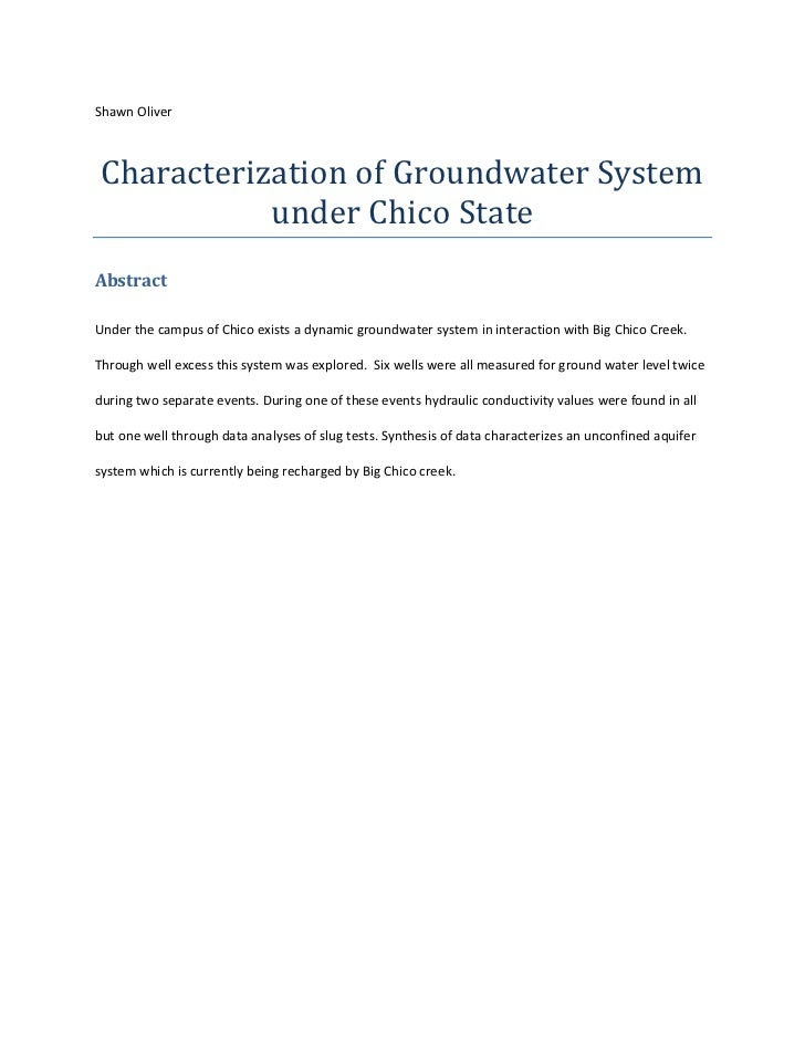 Shawn Oliver <br />Characterization of Groundwater System under Chico State <br />Abstract <br />Under the campus of Chico...
