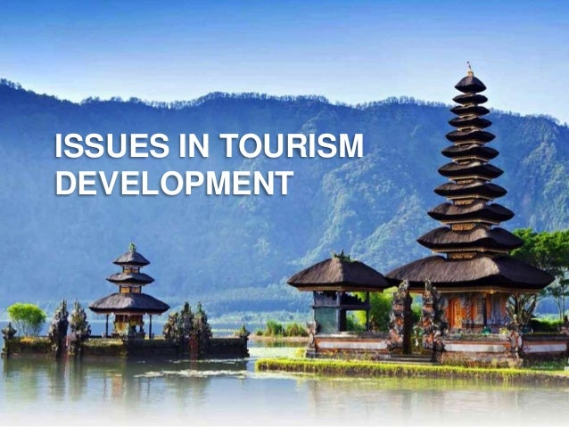 issues in tourism sustainability tourism essay Sustainable tourism essay sustainable tourism thomas cook in september 2010 thomas cook airlines became the first uk airline to achieve iso 14001 certification which is the result of a successful evaluation of their environmental management system which was conducted by leading assessment, verification and certification body, nqa.