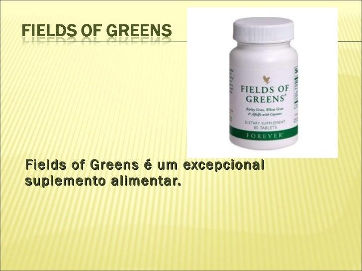 <ul><li>Fields of Greens é um excepcional suplemento alimentar. </li></ul>