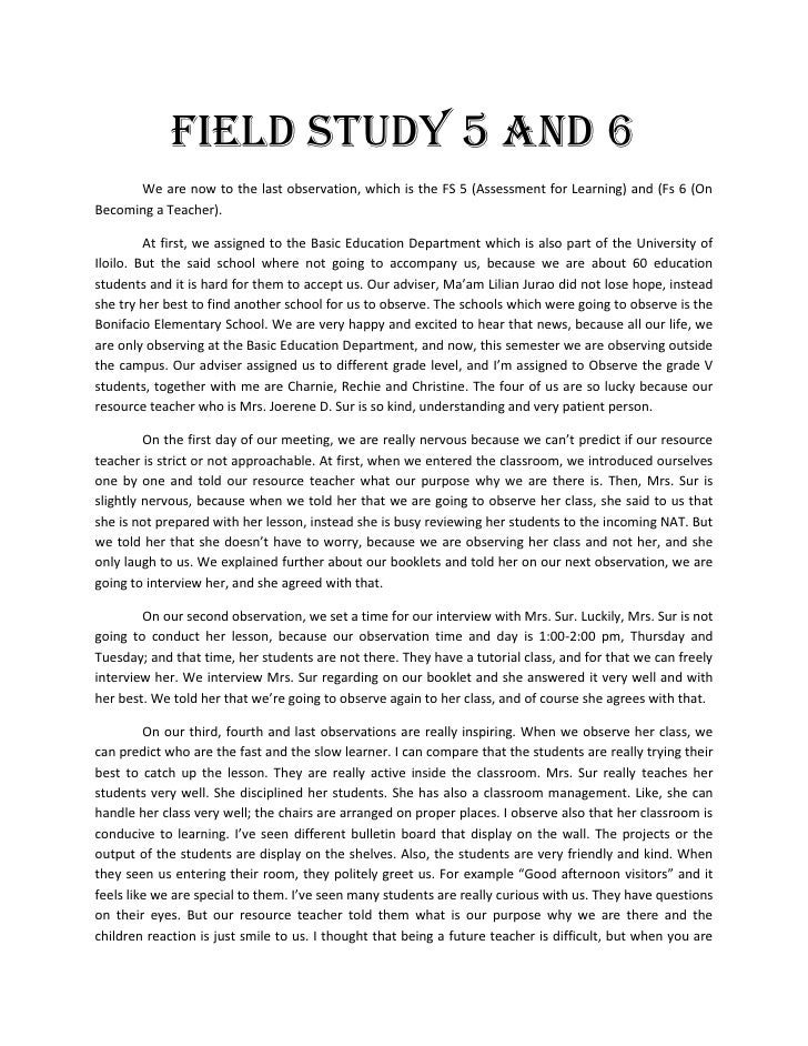 Field Study 5 and 6<br />We are now to the last observation, which is the FS 5 (Assessment for Learning) and (Fs 6 (On Bec...