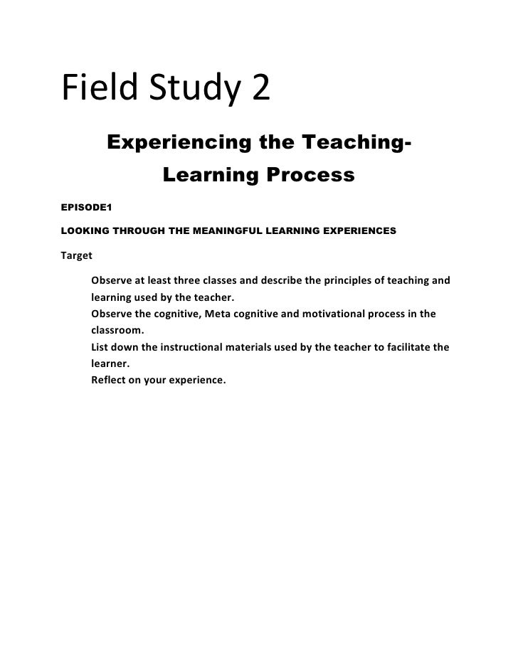 Field Study 2<br />Experiencing the Teaching-Learning Process<br />EPISODE1 <br />LOOKING THROUGH THE MEANINGFUL LEARNING ...