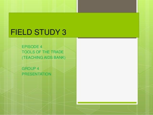 field study 4