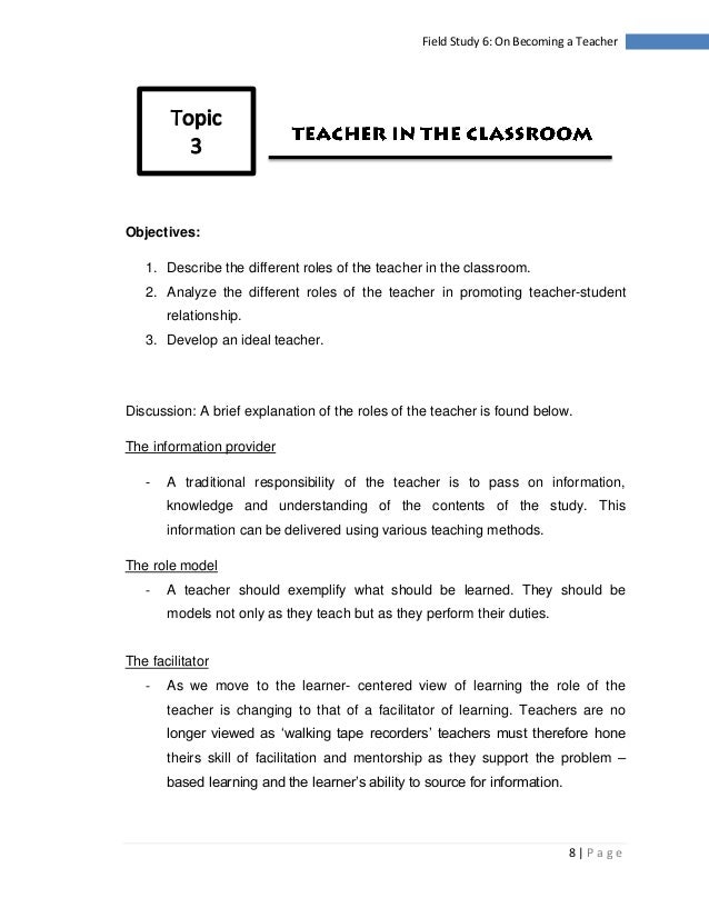 field study 6 on becoming a teacher essay Robots taking over building cars essay parapsychology the science of unusual experience essay ishmael essay takers leavers designs substance abuse in the workplace essay.