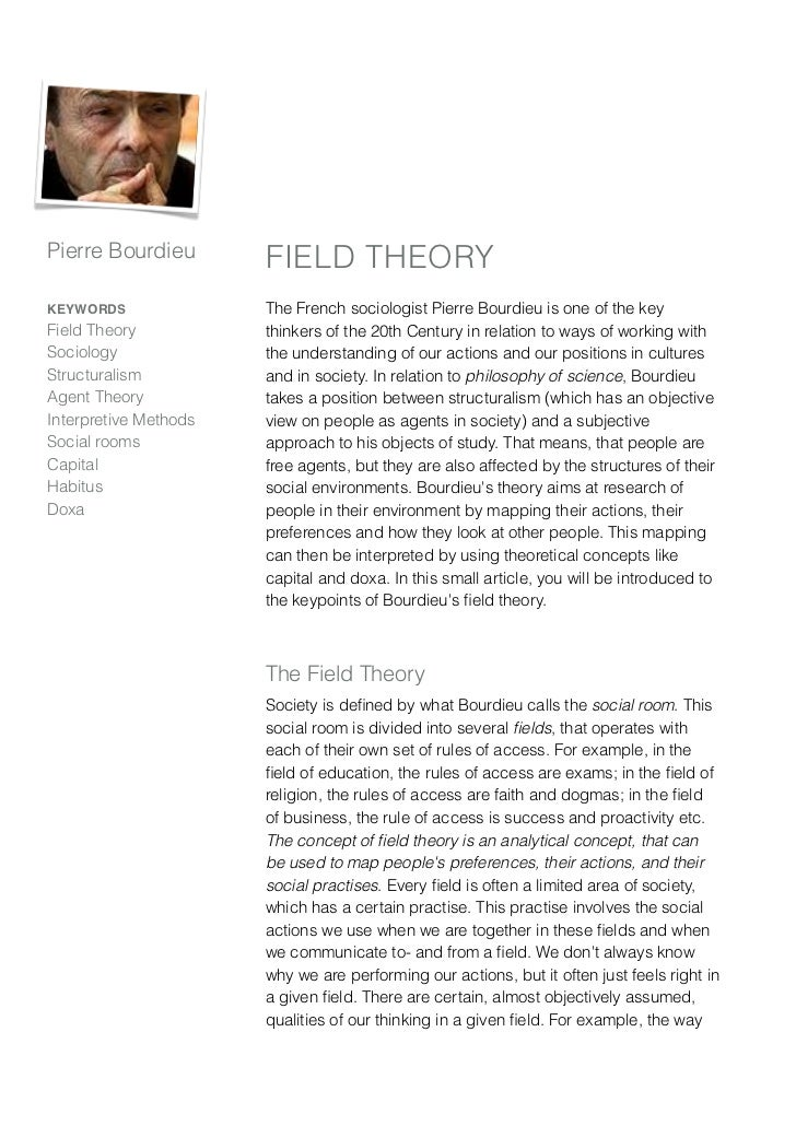 Pierre Bourdieu        FIELD THEORYKEYWORDS               The French sociologist Pierre Bourdieu is one of the keyField Th...