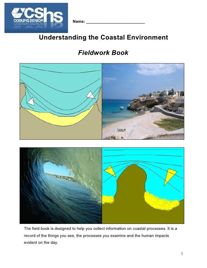 Name: __________________________            Understanding the Coastal Environment                                 Fieldwor...