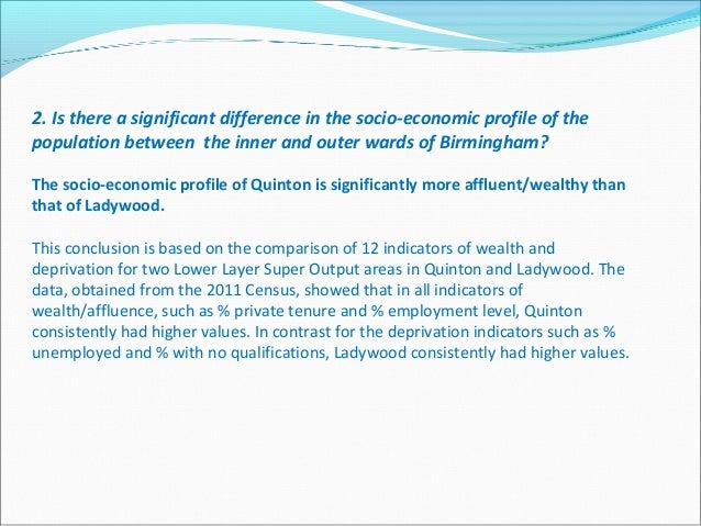 2. Is there a significant difference in the socio-economic profile of the population between the inner and outer wards of ...