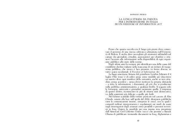 raffaele fiengo  La lunga strada da Padova  per l'introduzione in Italia  di un Freedom Of Information Act  Penso che ques...