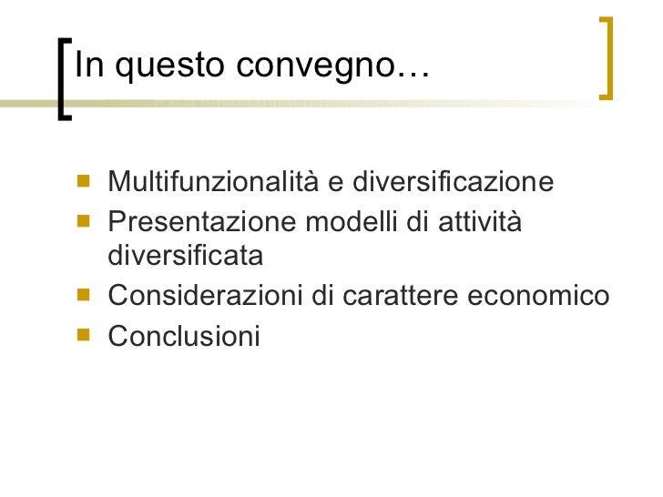 L'Informatore Agrario - Fieragricola 2012   la redditività della multifunzionalità - angelo frascarelli Slide 2