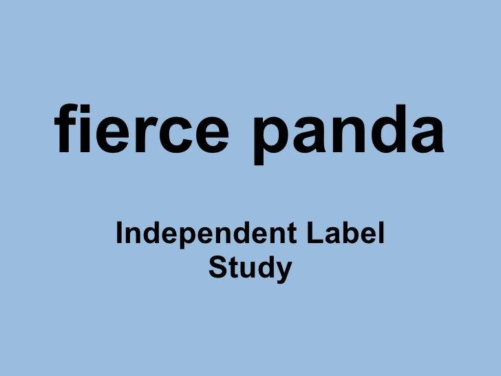 fierce panda Independent Label Study