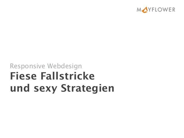Responsive Webdesign Fiese Fallstricke  und sexy Strategien