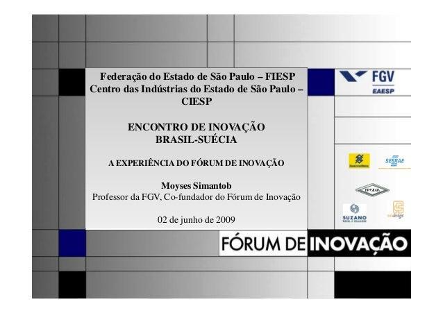 Federação do Estado de São Paulo – FIESPCentro das Indústrias do Estado de São Paulo –                    CIESP        ENC...