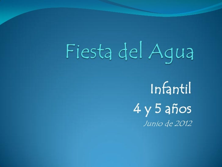 Infantil4 y 5 años Junio de 2012