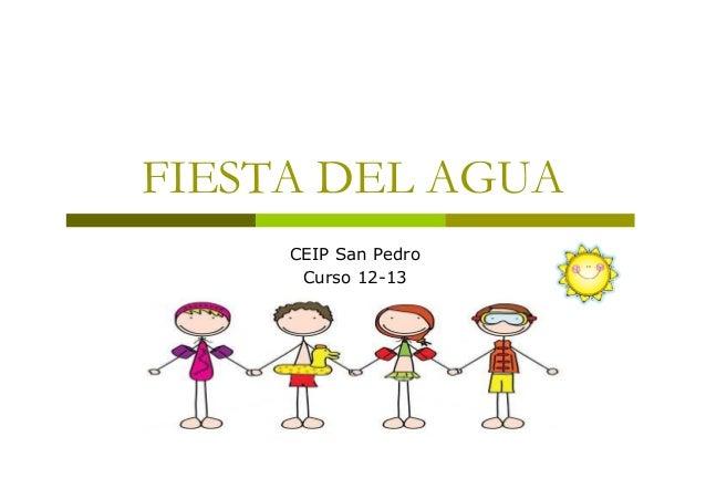 FIESTA DEL AGUACEIP San PedroCurso 12-13