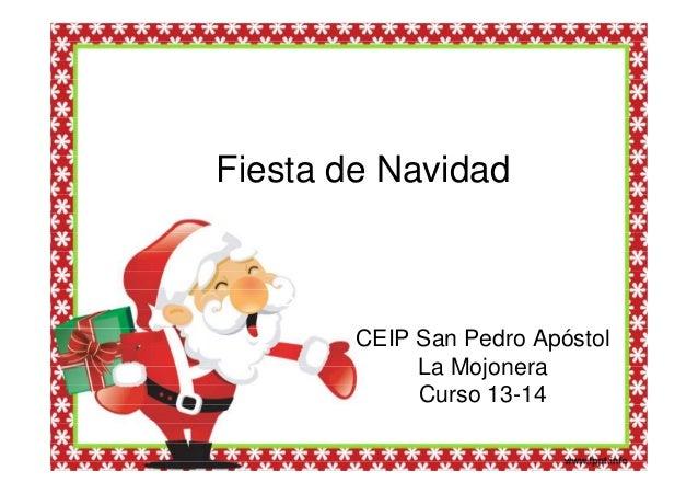 Fiesta de Navidad  Subheading CEIP San Pedro Apóstol La Mojonera Curso 13-14