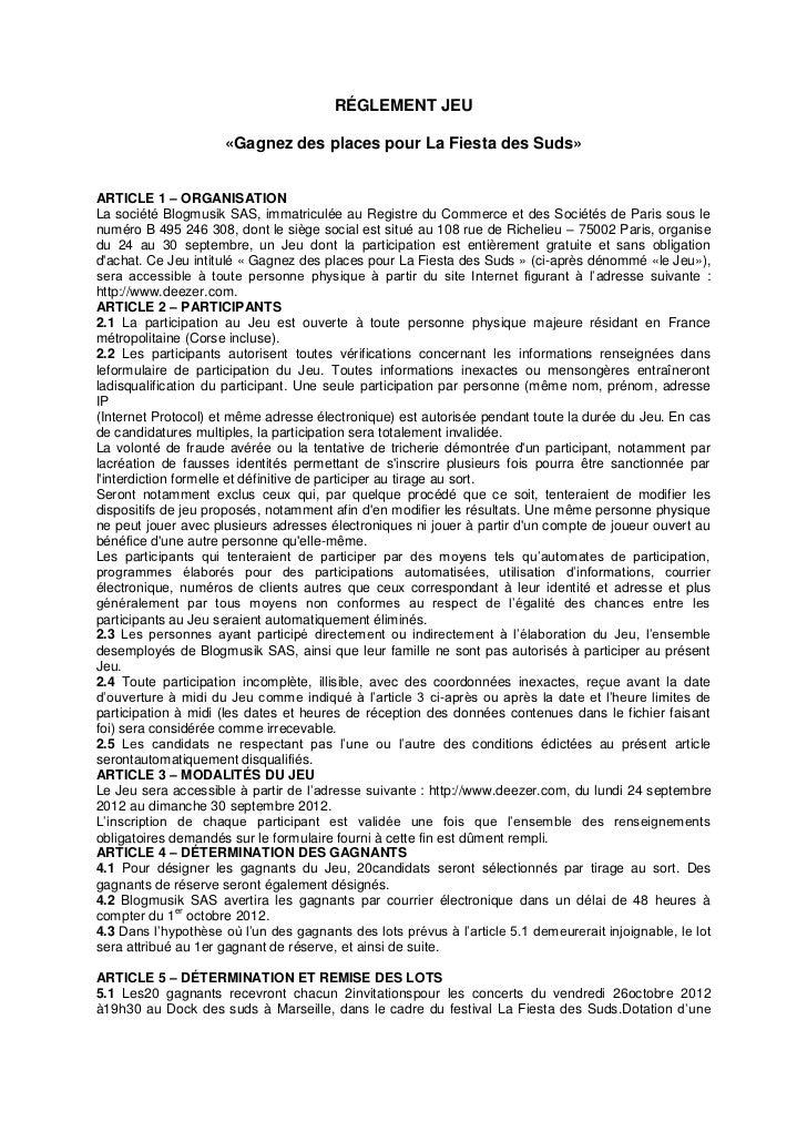 RÉGLEMENT JEU                     «Gagnez des places pour La Fiesta des Suds»ARTICLE 1 – ORGANISATIONLa société Blogmusik ...