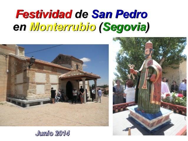 FestividadFestividad dede San PedroSan Pedro enen MonterrubioMonterrubio ((SegoviaSegovia)) Junio 2014Junio 2014