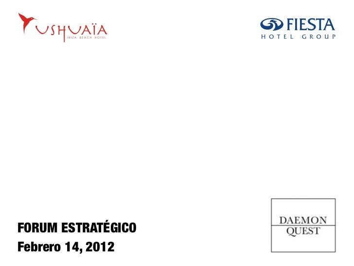 FORUM ESTRATÉGICOFebrero 14, 2012