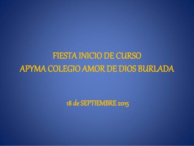 FIESTA INICIODE CURSO APYMACOLEGIOAMOR DE DIOS BURLADA 18 de SEPTIEMBRE 2015