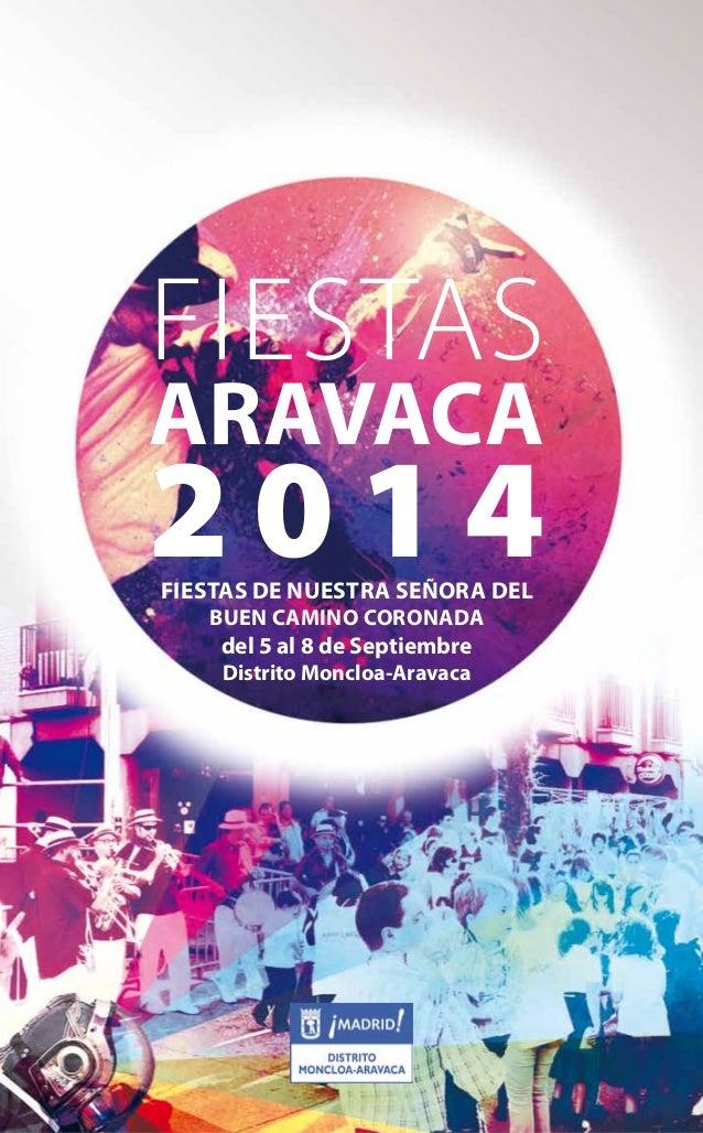 FIESTAS  ARAVACA  2014 Fiestas de nuestra señora del  1   FIESTASARAVACA2014  buen Camino CoronadA  del 5 al 8 de Septiemb...