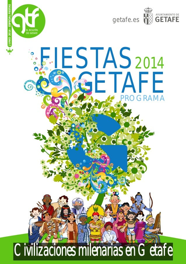 getafe.es JUNIO2014-ESPECIALFIESTAS FIESTAS2014 GETAFEPROGRAMA CivilizacionesmilenariasenGetafe