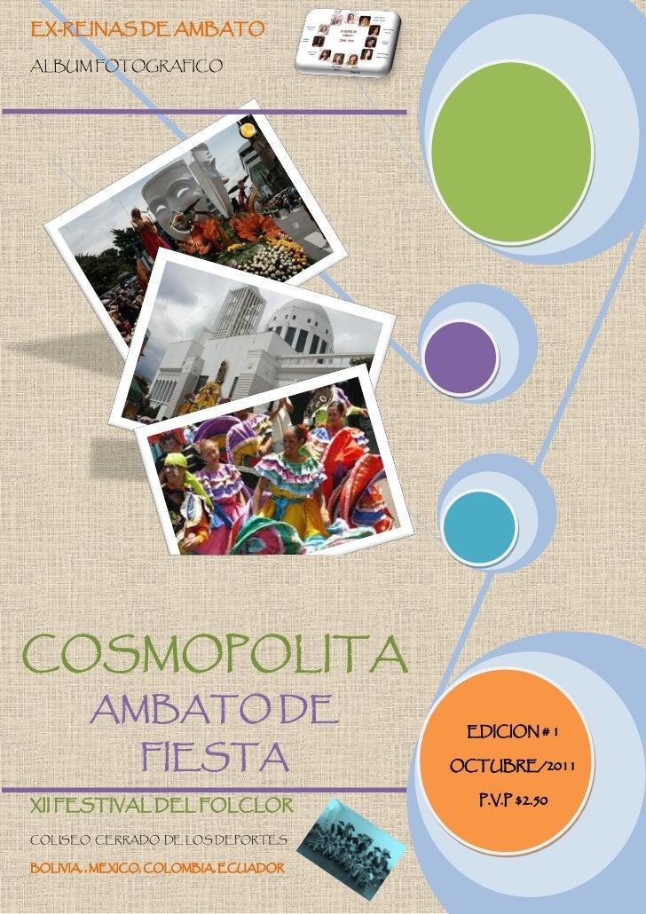 EX-REINAS DE AMBATOALBUM FOTOGRAFICOCOSMOPOLITA        AMBATO DE                                        EDICION # 1       ...