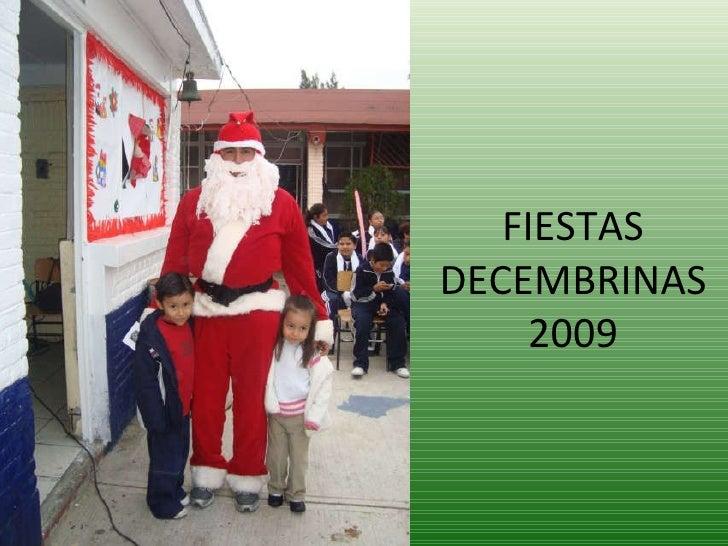 FIESTAS DECEMBRINAS 2009