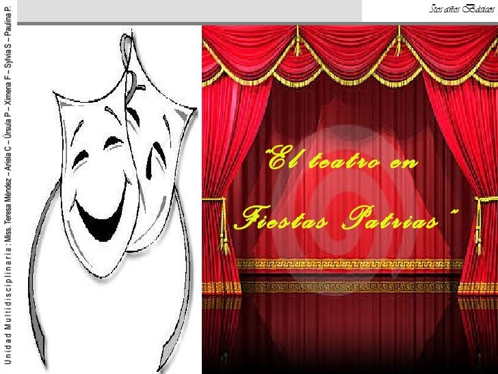 """"""" El teatro en  Fiestas Patrias"""""""