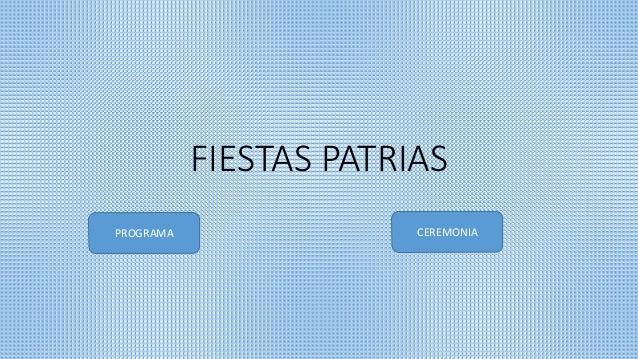 FIESTAS PATRIAS PROGRAMA CEREMONIA