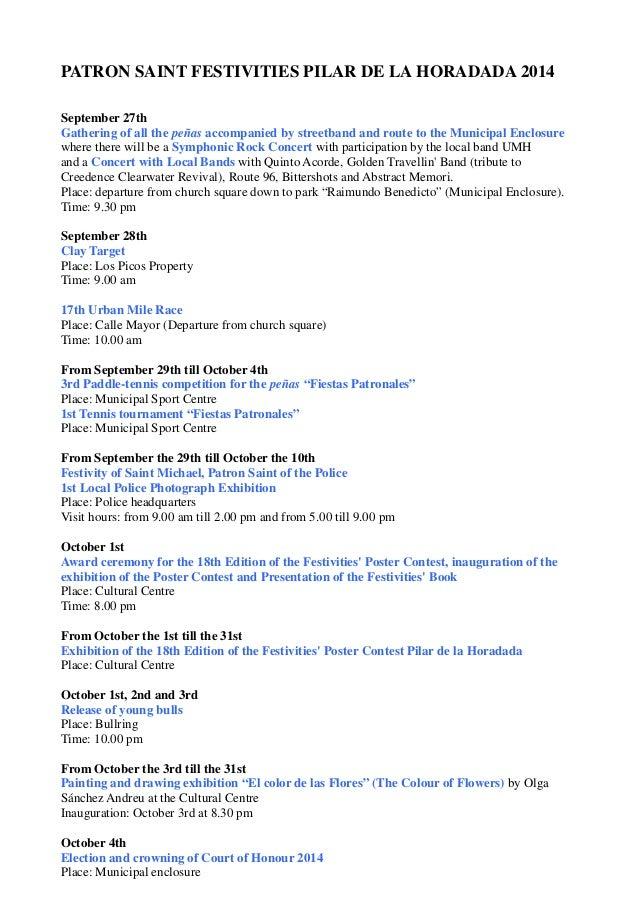 PATRON SAINT FESTIVITIES PILAR DE LA HORADADA 2014  September 27th  Gathering of all the peñas accompanied by streetband a...