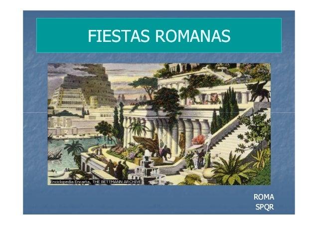 FIESTAS ROMANAS                  ROMA                  SPQR