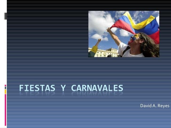 David A. Reyes