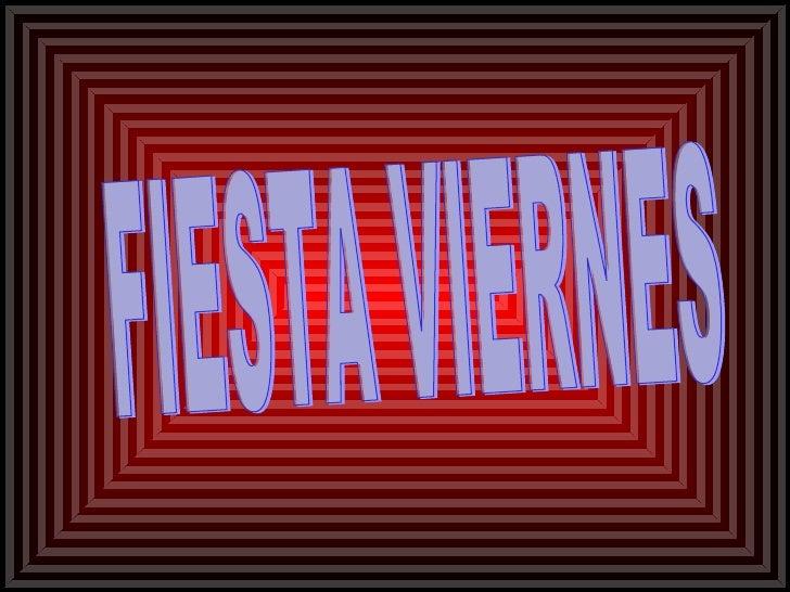 Fiesta Viernes C