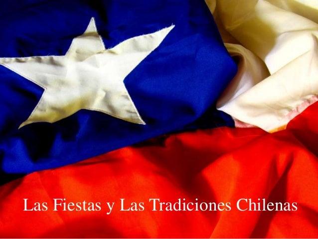 Las Fiestas y Las Tradiciones Chilenas