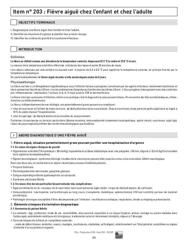 Item n° 203 : Fièvre aiguë chez l'enfant et chez l'adulte       OBJECTIFS TERMINAUXI. Diagnostiquer une fièvre aiguë chez ...
