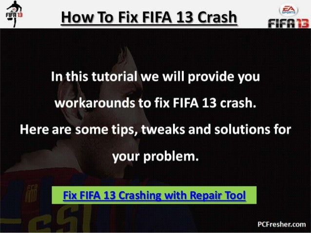 Fix FIFA 13 Crashing with Repair Tool