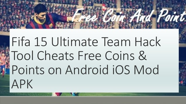 Fifa 15 ultimate team android hack