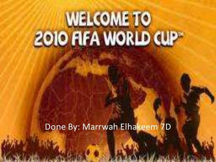 Done By: Marrwah Elhakeem 7D<br />