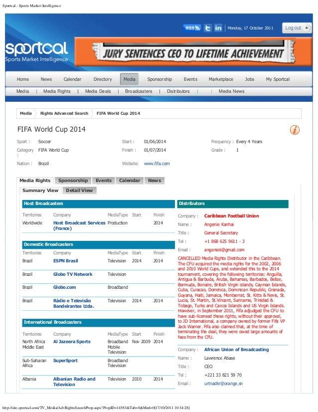 Sportcal - Sports Market Intelligencehttp://site.sportcal.com/TV_Media/AdvRightsSearchProp.aspx?PropID=14583&Tab=0&Med=0[1...
