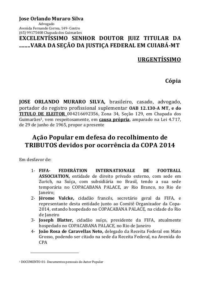 Jose Orlando Muraro Silva Advogado Avenida Fernando Correa, 149- Centro (65) 99175408 Chapada dos Guimarães EXCELENTÍSSIMO...