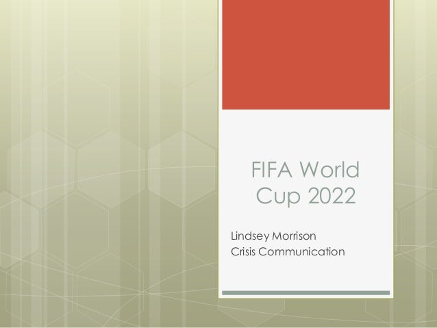 FIFA World Cup 2022 Lindsey Morrison Crisis Communication