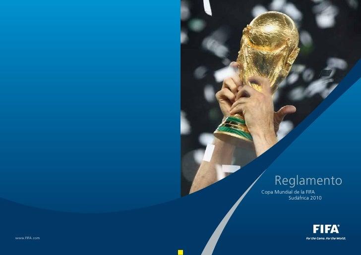 ReglamentoCopa Mundial de la FIFA          Sudáfrica 2010