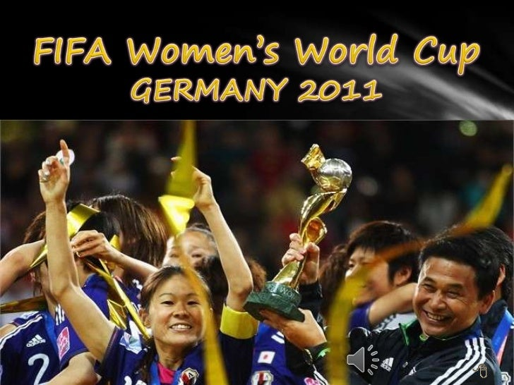 FIFA Women's World CupGERMANY 2011 <br />