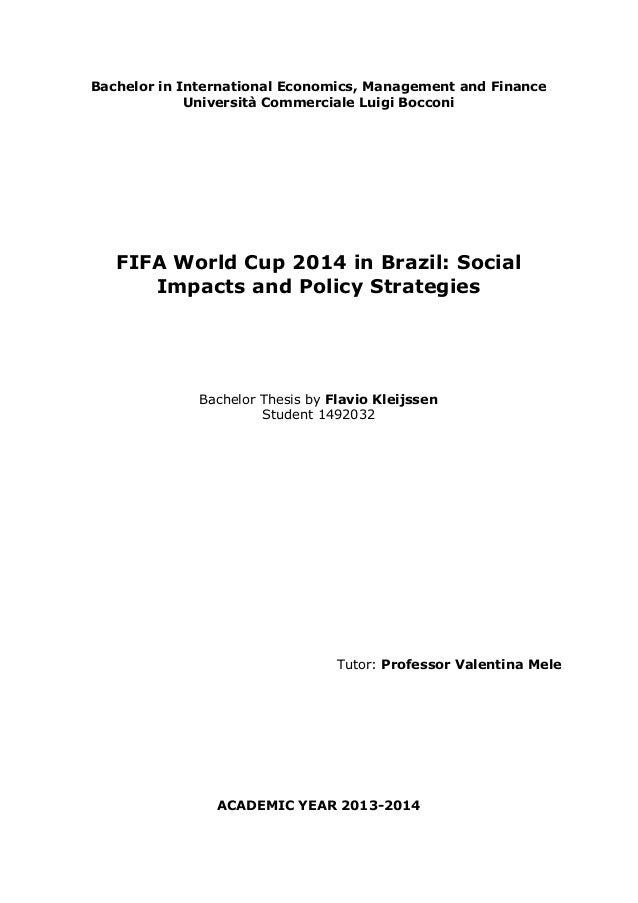 Bachelor in International Economics, Management and Finance  Università Commerciale Luigi Bocconi  FIFA World Cup 2014 in ...