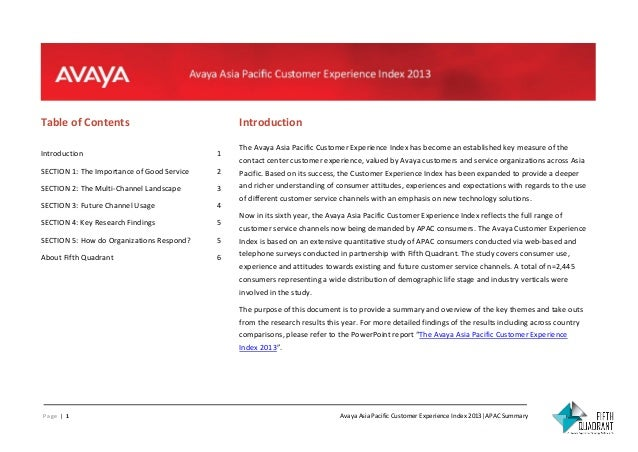 Table of Contents  Introduction The Avaya Asia Pacific Customer Experience Index has become an established key measure of ...