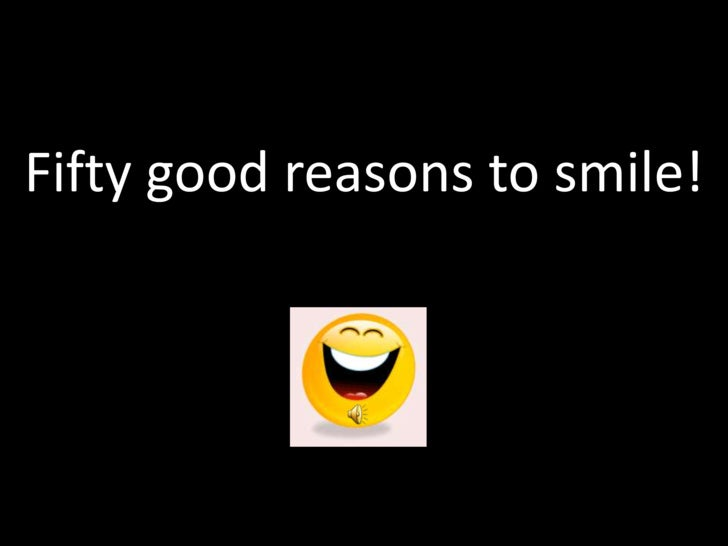 Fifty good reasons to smile!<br />