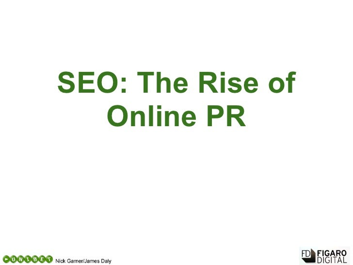 SEO: The Rise of  Online PR