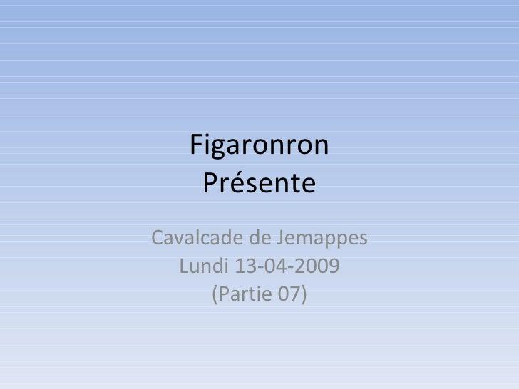 Figaronron Présente Cavalcade de Jemappes Lundi 13-04-2009 (Partie 07)