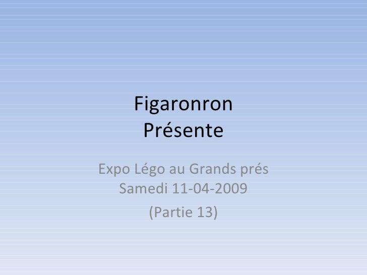 Figaronron Présente Expo Légo au Grands prés Samedi 11-04-2009 (Partie 13)